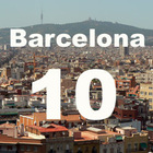 Барселона - 10 желаний